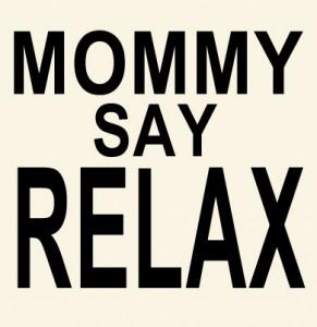 mommysayrelax